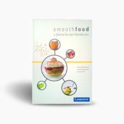 """Buch """"smoothfood - 5 Sterne für die Heimküche"""""""
